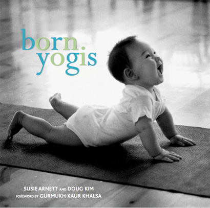 Born Yogis cover image, Ely performing Cobra Bhujangasana pose. By Susie Arnett and photographed by Doug Kim. Born Yogis is an interesting, educational, touching and enterprising book. -B.K.S. Iyengar